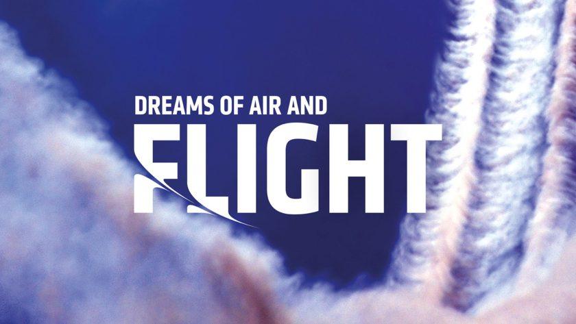 Dreams of Air and Flight