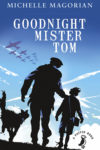 Michelle Magorian by Goodnight Mister Tom