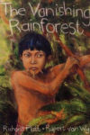 The-Vanishing-Rainforest_Richard-Platt_500x750