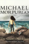 The Giants Necklace by Michael Morpurgo