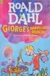 Georges Marvellous Medicine by Roald Dahl
