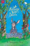 A Midsummer Nights Dream by Andrew Matthews