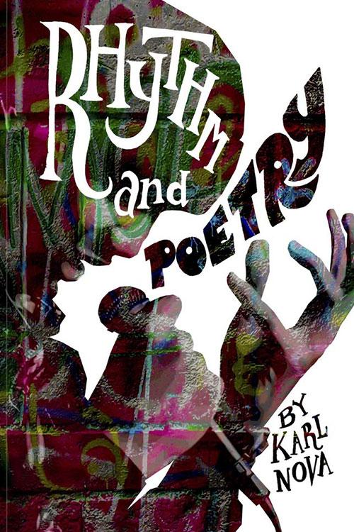 Rhythm and Poetry by Karl Nova