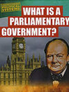 What is a Parliamentary Government? book cover